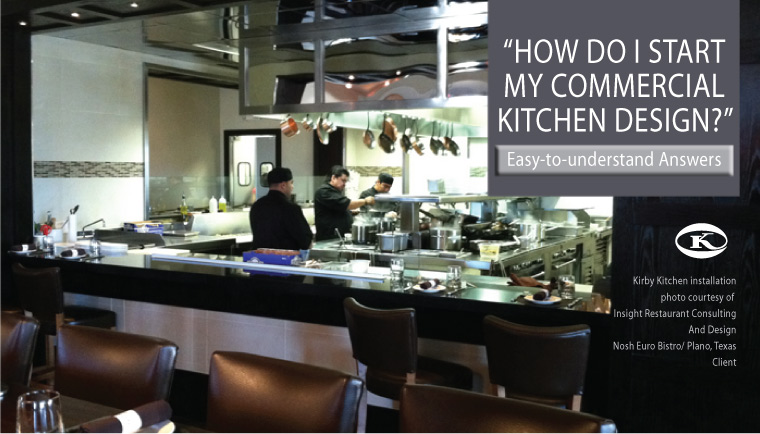 How Do I Start My Commercial Kitchen Design?